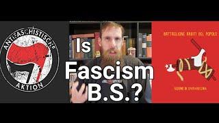 Is                   Fascism B.S.?