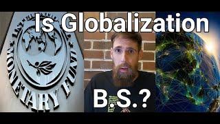 Is Globalization B.S.?