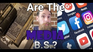 Are The                   Media B.S.?