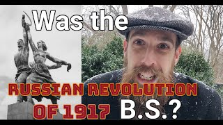 Was                   The Russian Revolution B.S.?